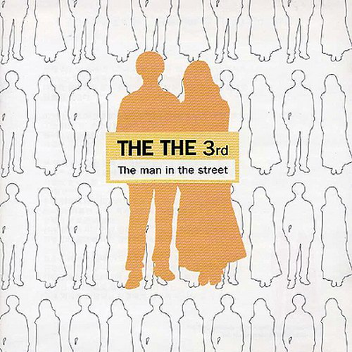 THETHE – The Man In The Street