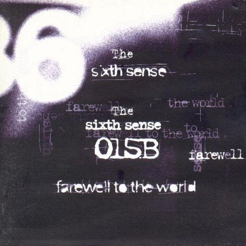 015B – The Sixth Sense Farewell To The World
