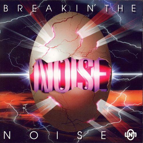 NOISE – Breakin' The Noise (FLAC)