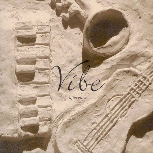 Vibe – Vol.1 Afterglow