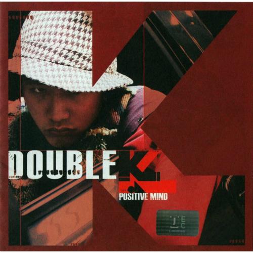 Double K – Positive Mind