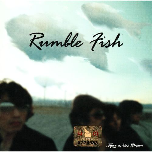 Rumble Fish – Have A Nice Dream (FLAC)