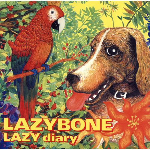 Lazybone – Lazy Diary