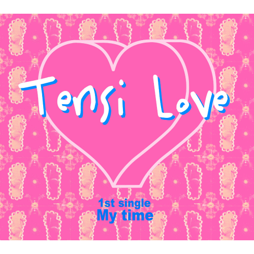 [Single] TENSI-LOVE – My Time
