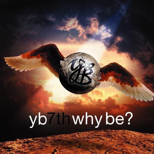 YB – Vol.7 `Why be?`