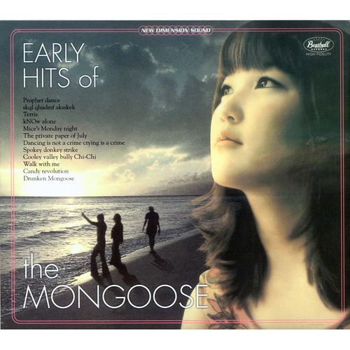 Mongoose – Early Hits Of The Mongoose