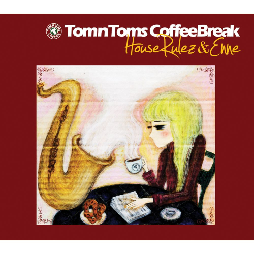 House Rulez, enne – Tom N Toms Coffee Break