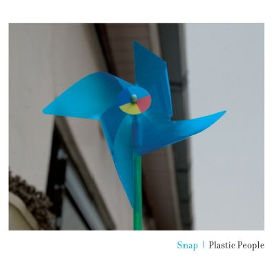 Plastic People – Snap