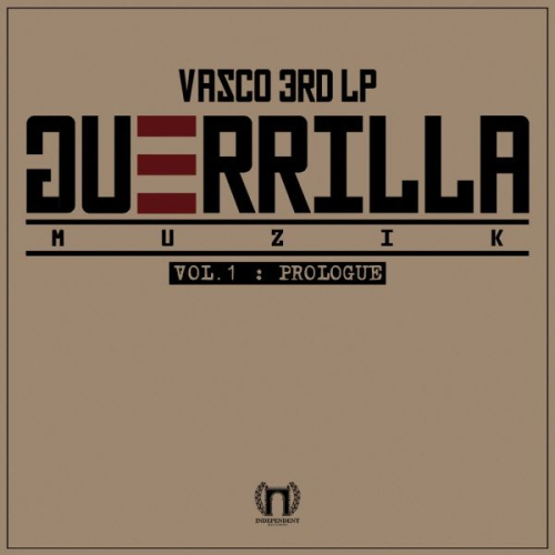 VASCO – `Guerrilla Muzik` Vol.1: Prologue