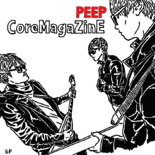 [EP] CoreMagaZinE – Peep