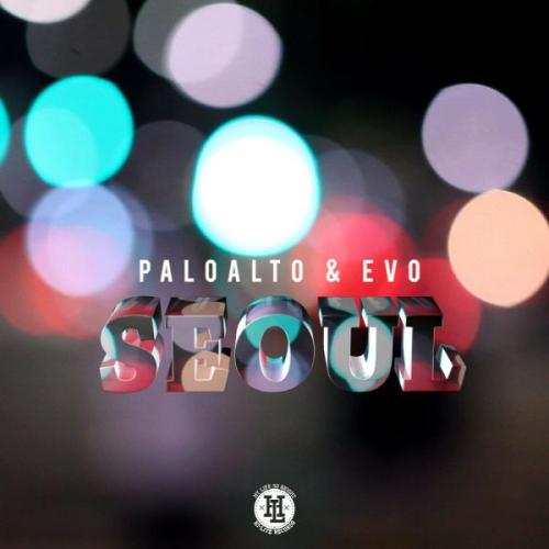 [Single] Paloalto, Evo – Seoul (FLAC)