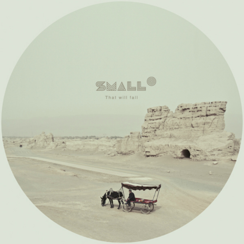 [EP] Small O – That Will Fall