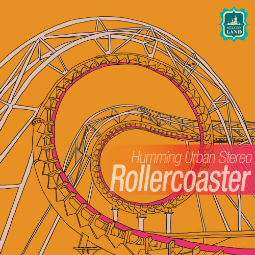 [Single] Humming Urban Stereo – Rollercoaster