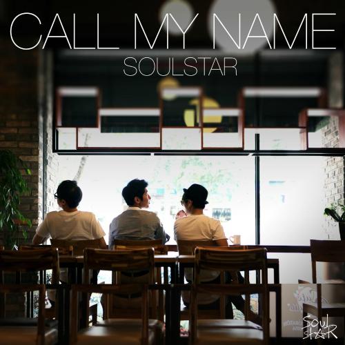 [Single] Soul Star – Call My Name