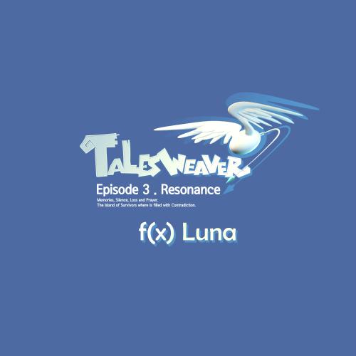 [Single] LUNA – TalesWeaver Episode 3. Resonance OST (Part.2)