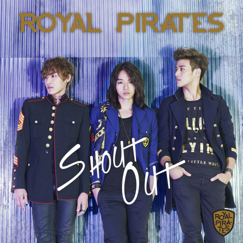 [Single] Royal Pirates – Shout Out