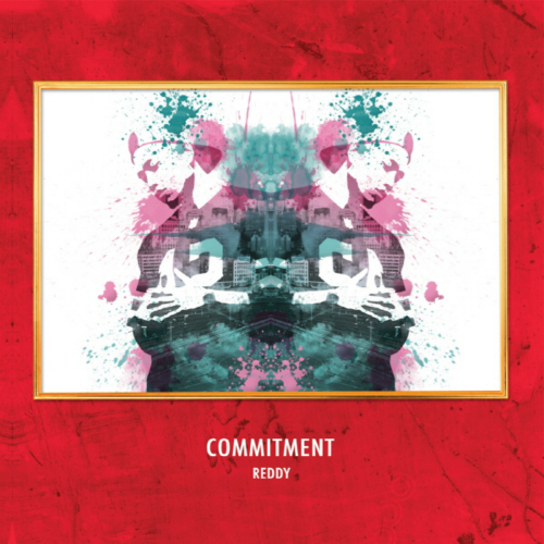 Reddy – Commitment