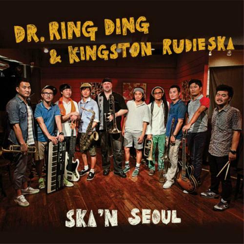 [EP] Kingston Rudieska, Dr. Ring Ding – Ska N' Seoul