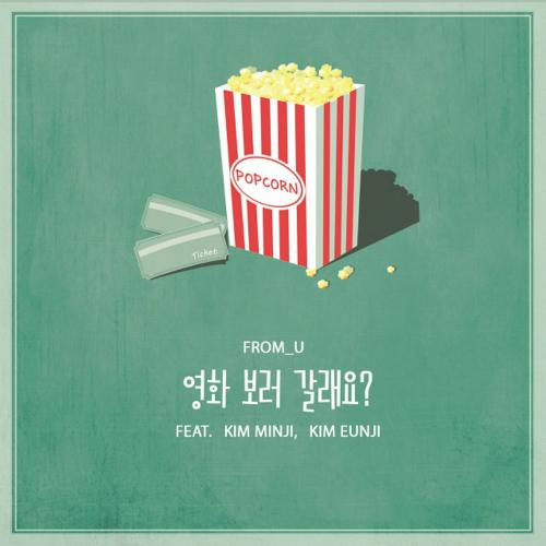 [Single] From.U – 영화보러 갈래요?