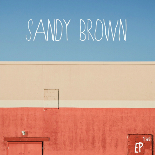 [EP] Sandy Brown – Back In the Day