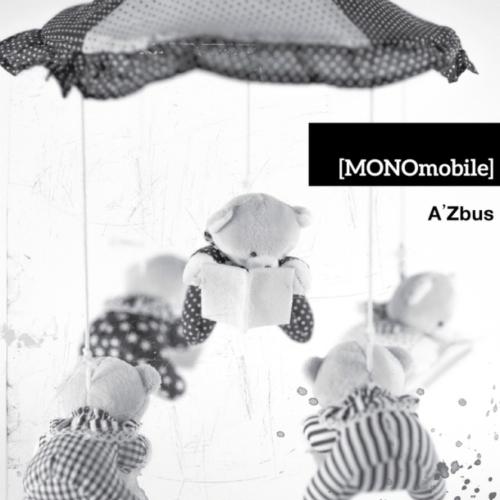 [EP] A`Zbus – MONOmobile