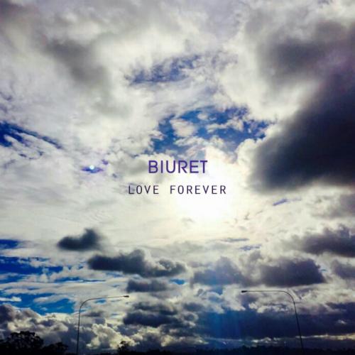 [Single] Biuret – Love Forever