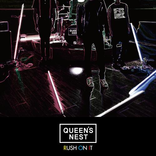 [EP] Queen`s Nest – Rush On It