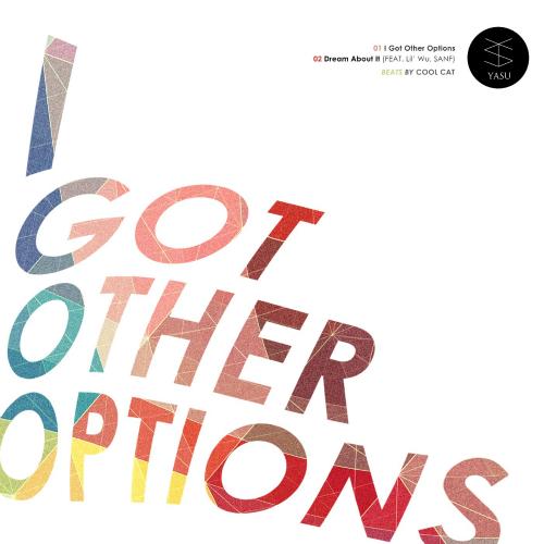 [Single] YASU – I Got Other Options