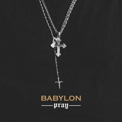 [Single] Babylon – PRAY