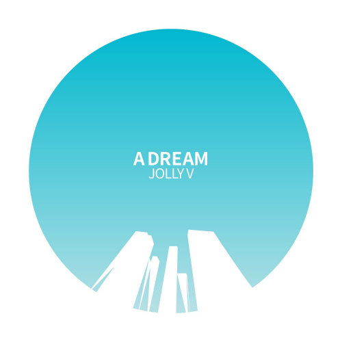 [Single] Jolly V – A Dream