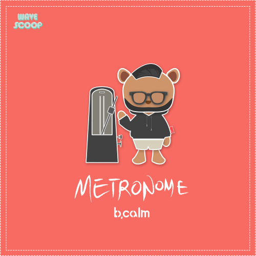 [Single] B.Calm – Metronome