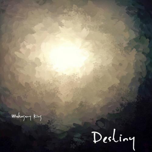 [Single] Mahogany King – Destiny