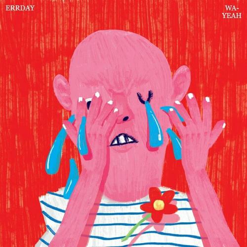 [Single] Errday – Wa-Yeah?!