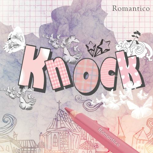 Romantico – Knock – EP