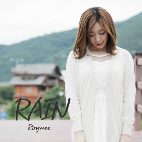 [Single] Raymee – Rain