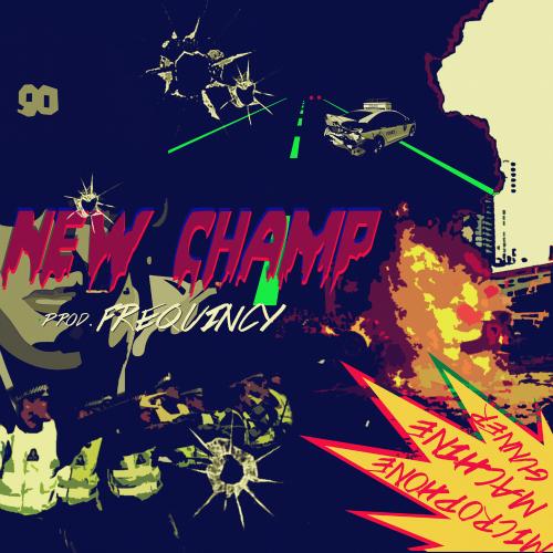 [Single] New Champ – Microphone Machine Gunner (ITUNES PLUS AAC M4A)
