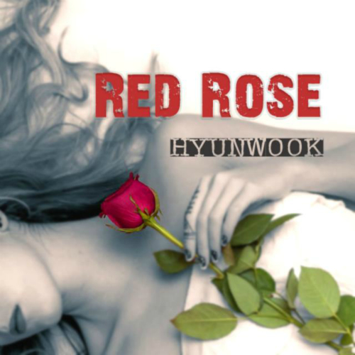 [Single] Hyun Wook – Red Rose