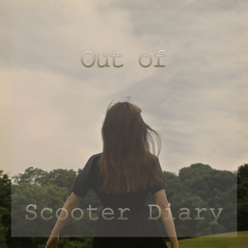 [Single] Scooter Diary – Out Of