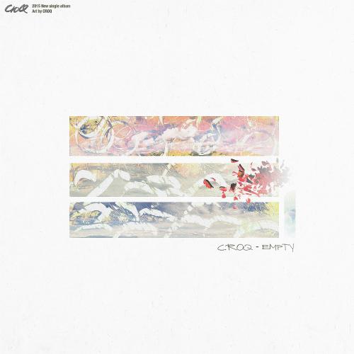 [Single] CROQ – Empty