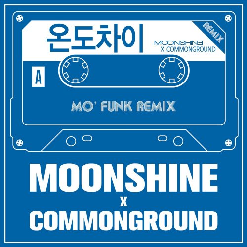 [Single] Moonshine, COMMON GROUND – 온도차이 (Mo` Funk Remix)