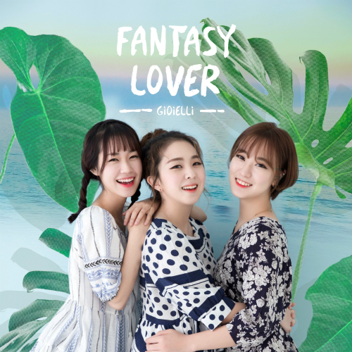 [Single] Gioielli – Fantasy Lover