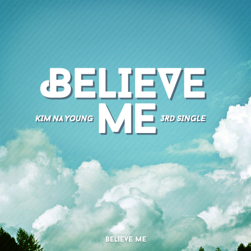 [Single] Kim Na Young – Believe me [iTune]