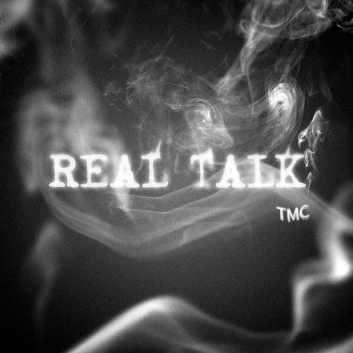 [Single] TMC – Real Talk