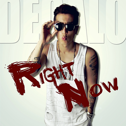 [Single] Degalo – Right Now