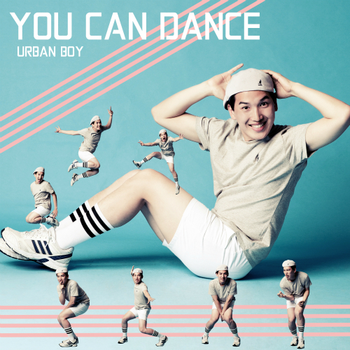 [Single] Urban Boy – You Can Dance