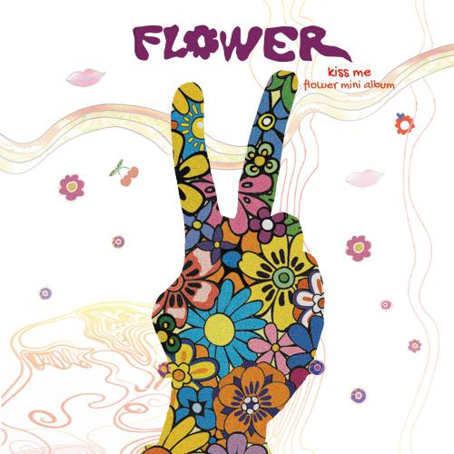 [EP] Flower – Kiss Me