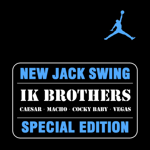 [Single] IK BROTHERS – NEW JACK SWING SPECIAL EDITION