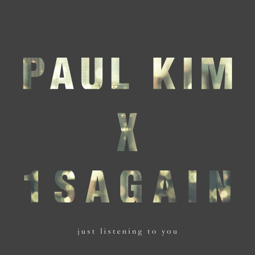 [Single] Paul Kim, 1sagain – 널 듣고만 있어