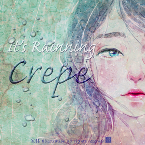 [Single] Crepe – It`s Rainning