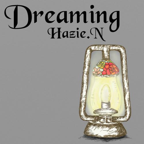 [Single] Hazie.N – Dreaming